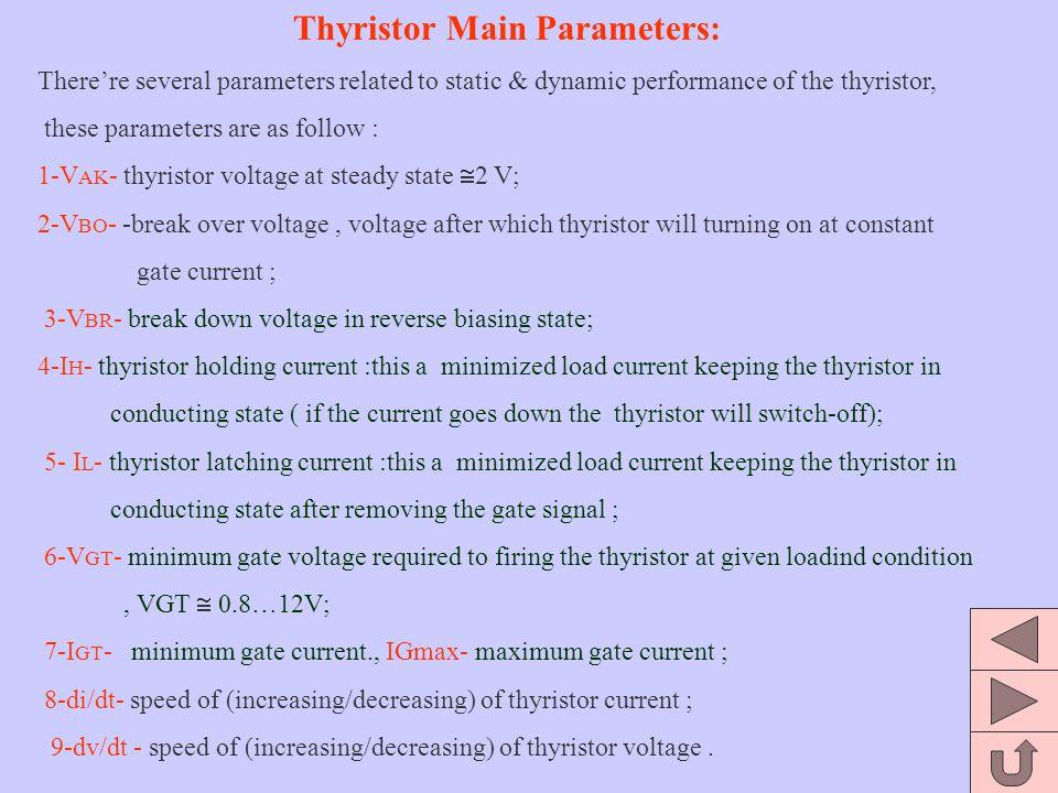 Thyristor Main Parameters: