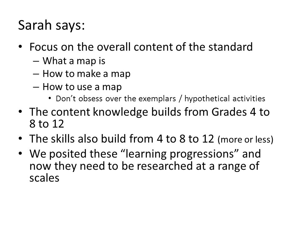 Sarah says: Focus on the overall content of the standard