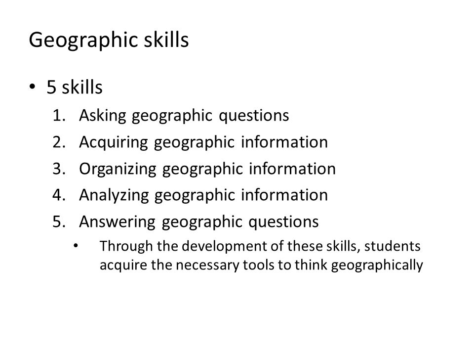Geographic skills 5 skills Asking geographic questions