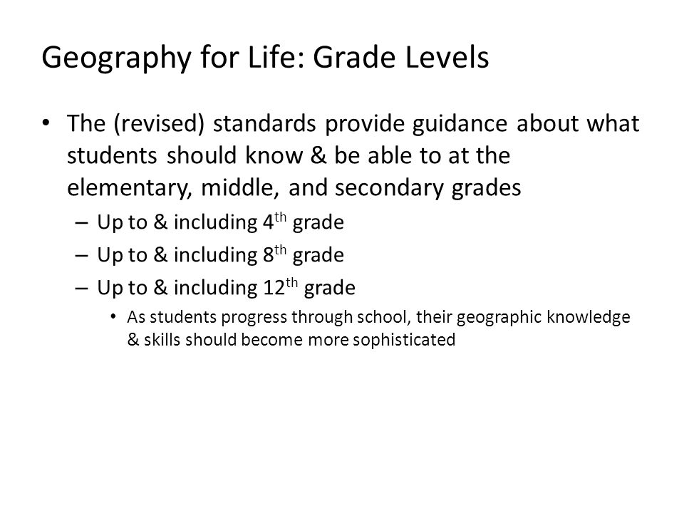 Geography for Life: Grade Levels
