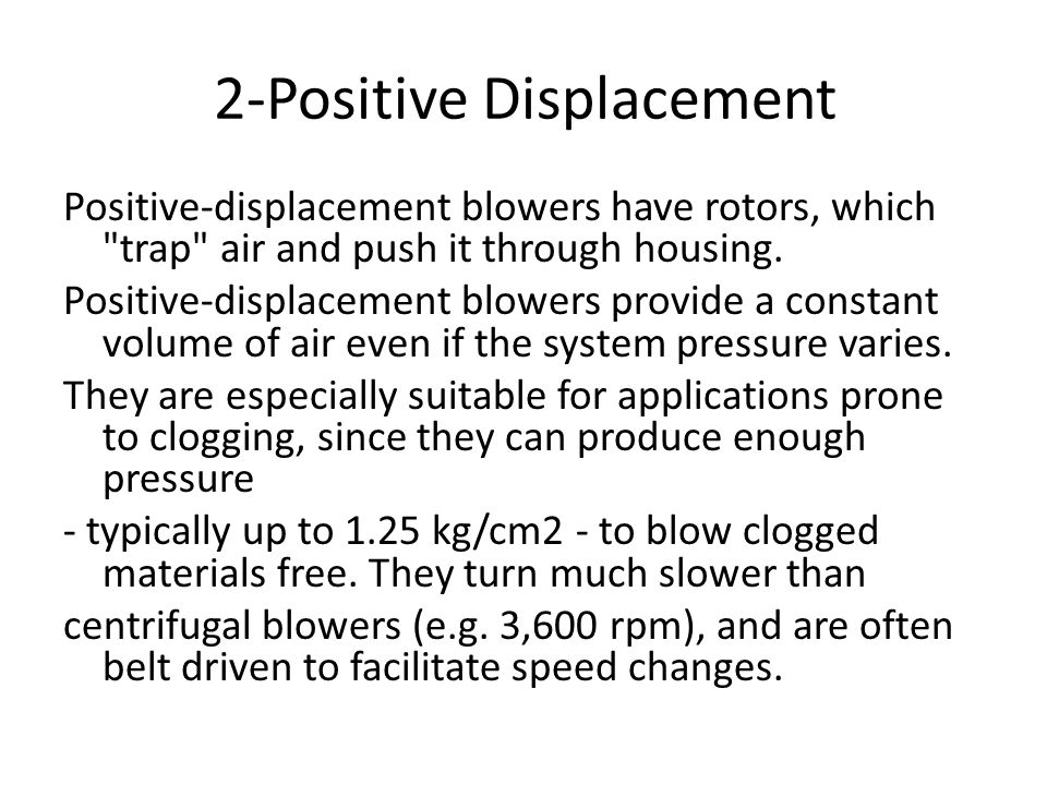 2-Positive Displacement