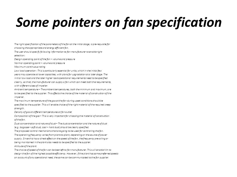 Some pointers on fan specification