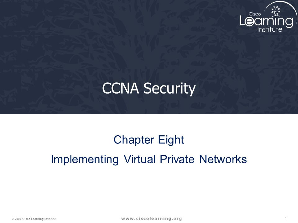 Chapter Eight Implementing Virtual Private Networks