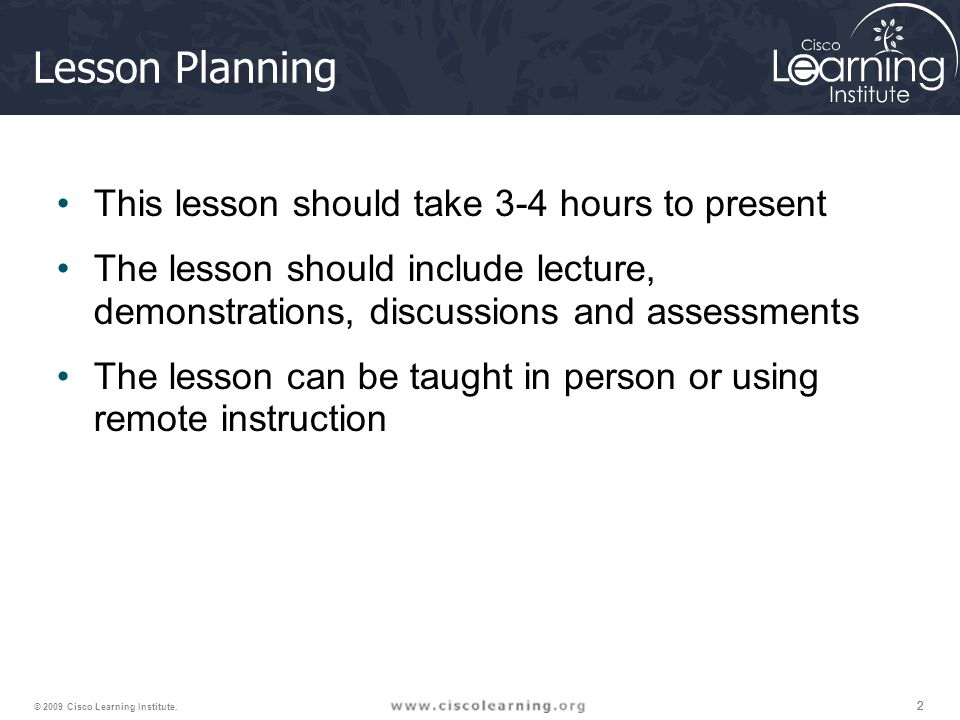 Lesson Planning This lesson should take 3-4 hours to present