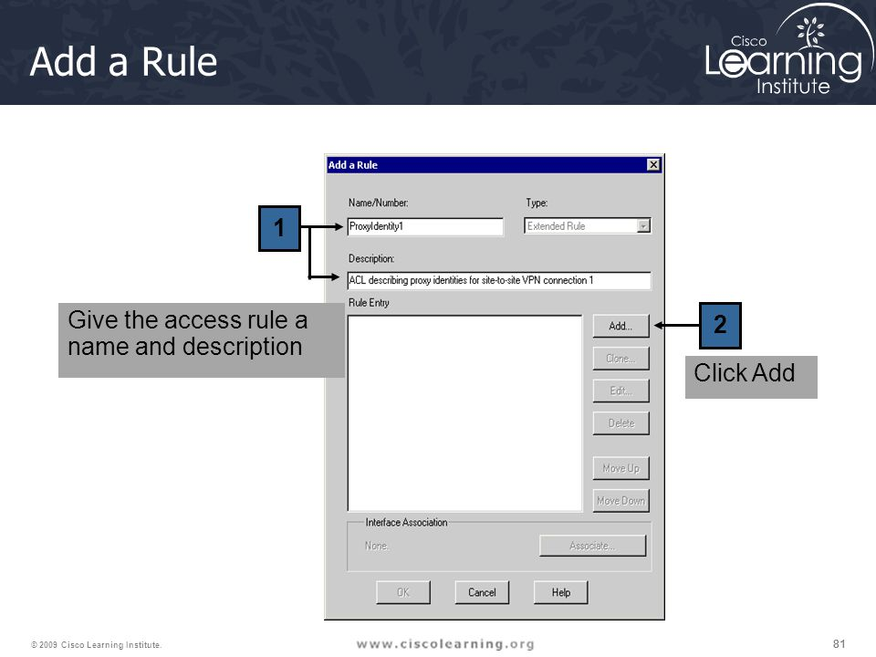 Add a Rule 1 2 Give the access rule a name and description Click Add