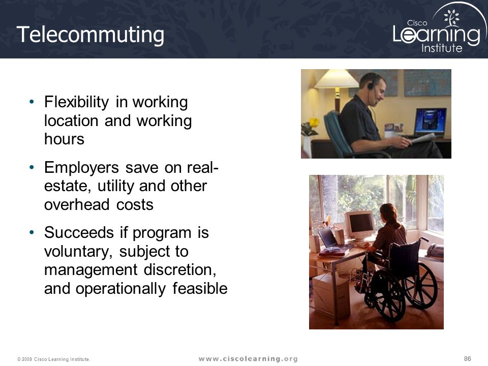 Telecommuting Flexibility in working location and working hours