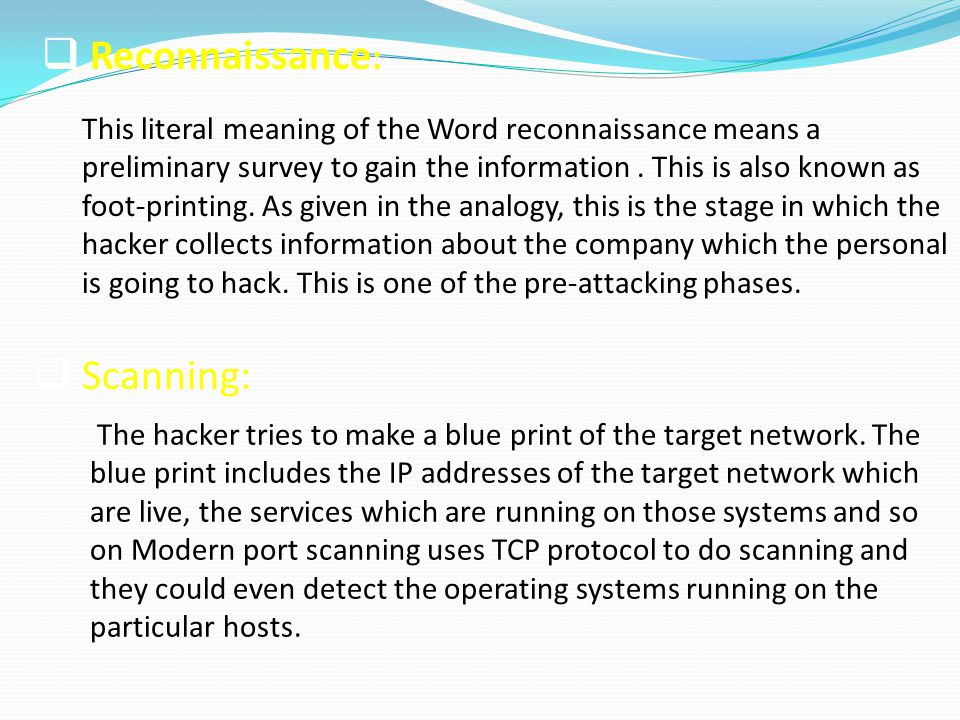 Reconnaissance: Scanning: