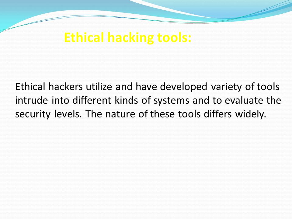 Ethical hacking tools: