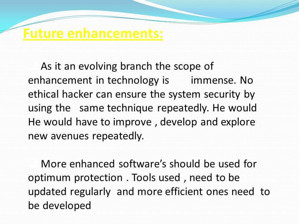 Future enhancements:
