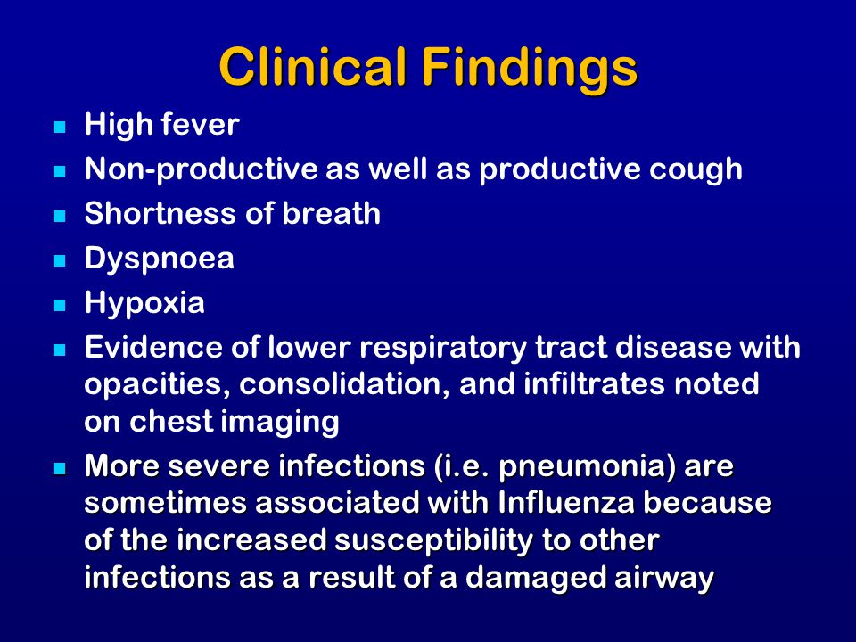 Clinical Findings High fever