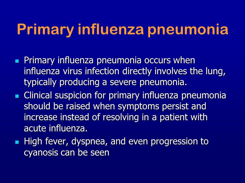 Primary influenza pneumonia
