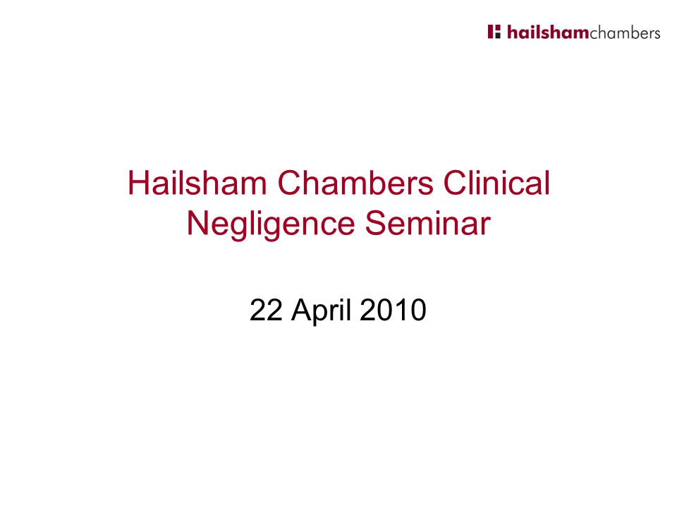 Hailsham Chambers Clinical Negligence Seminar