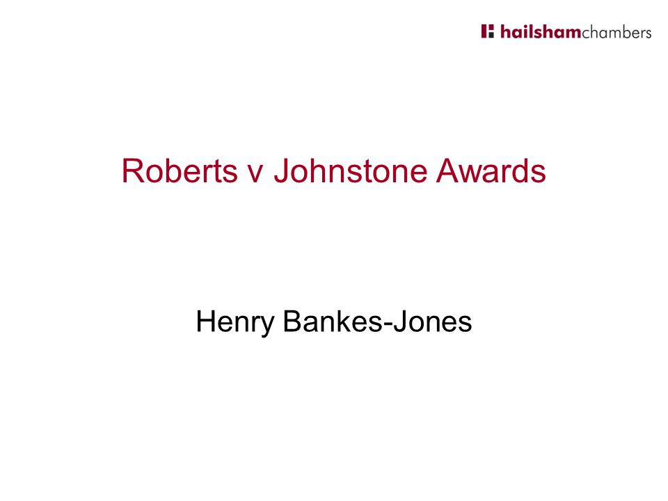 Roberts v Johnstone Awards