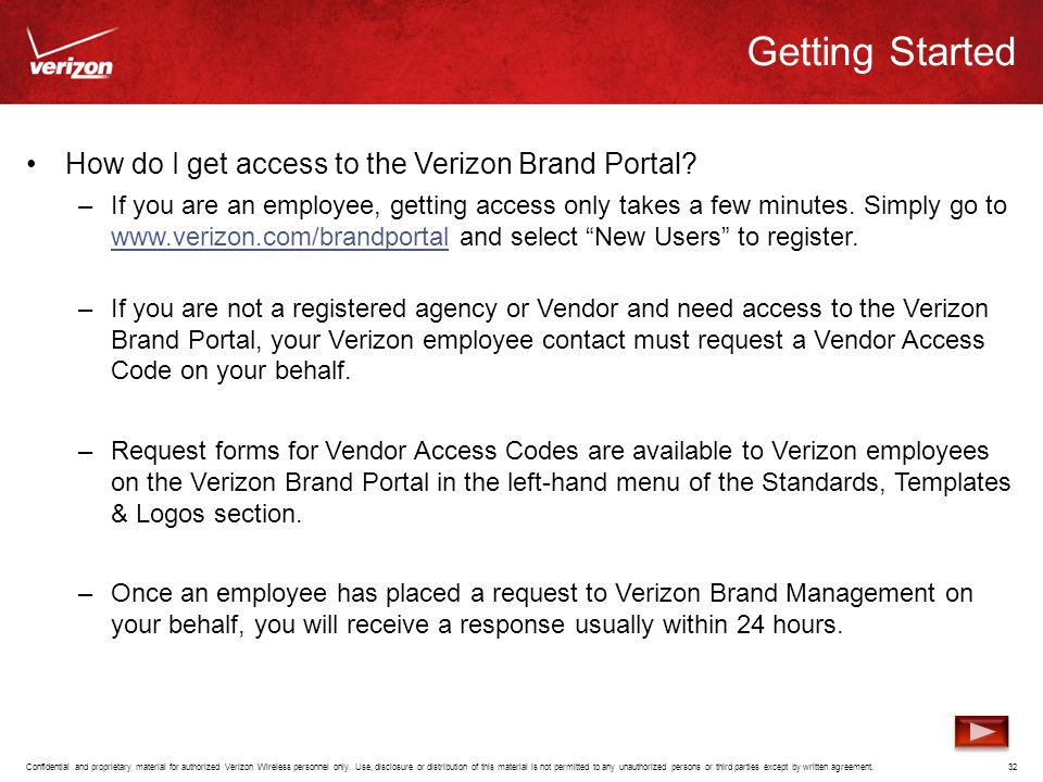 Getting Started How do I get access to the Verizon Brand Portal