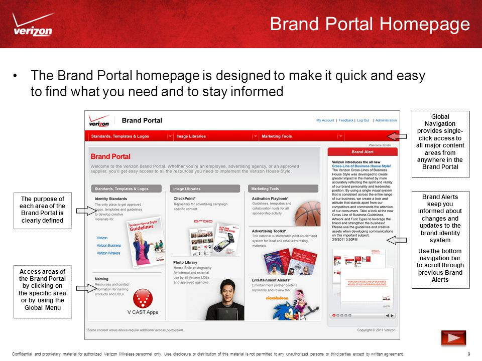 Brand Portal Homepage The Brand Portal homepage is designed to make it quick and easy to find what you need and to stay informed.