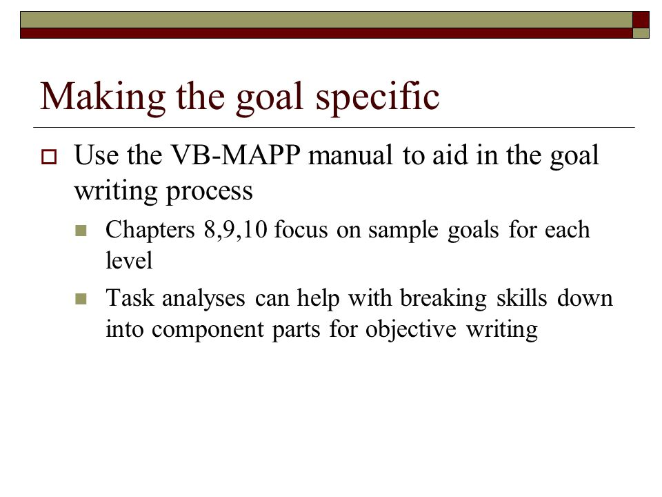 Making the goal specific
