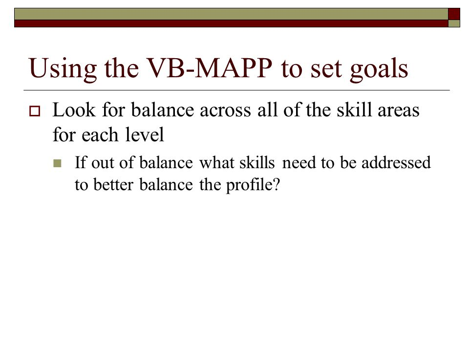 Using the VB-MAPP to set goals