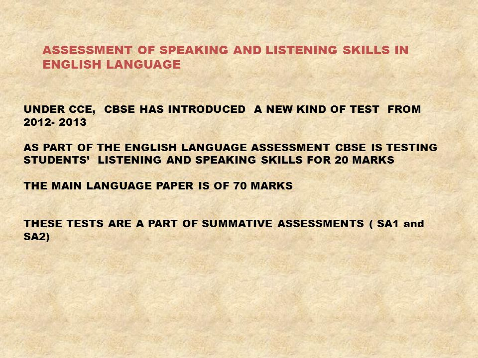 ASSESSMENT OF SPEAKING AND LISTENING SKILLS IN ENGLISH LANGUAGE