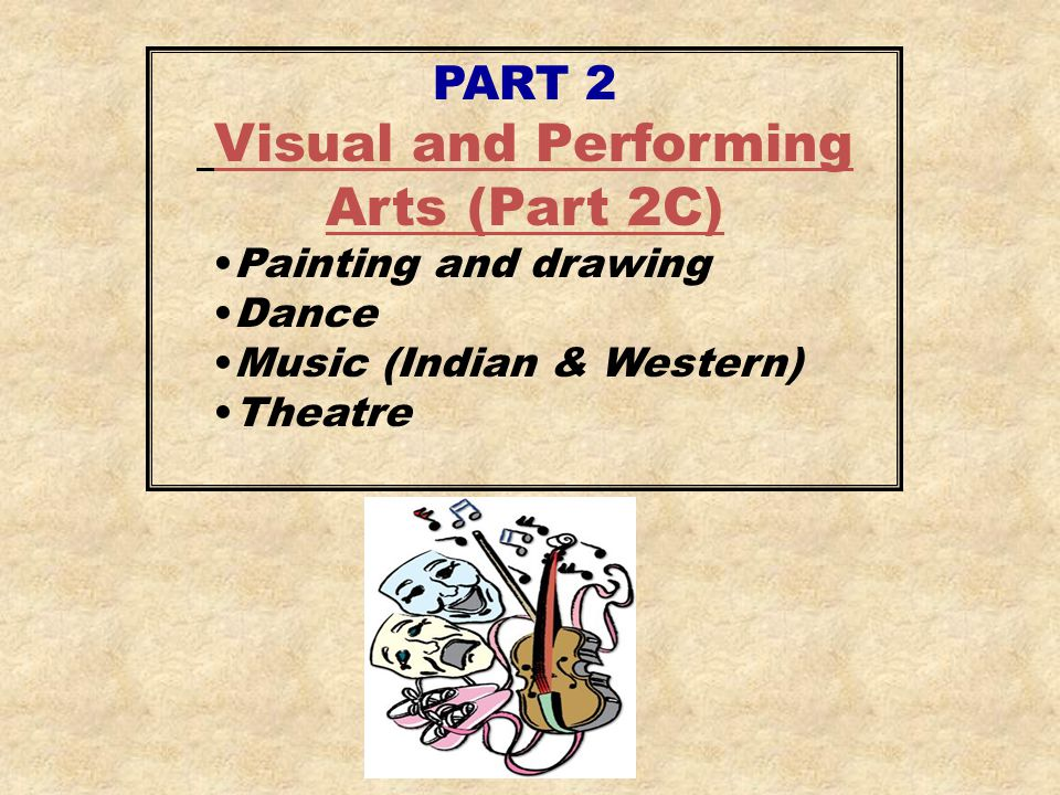 Visual and Performing Arts (Part 2C)