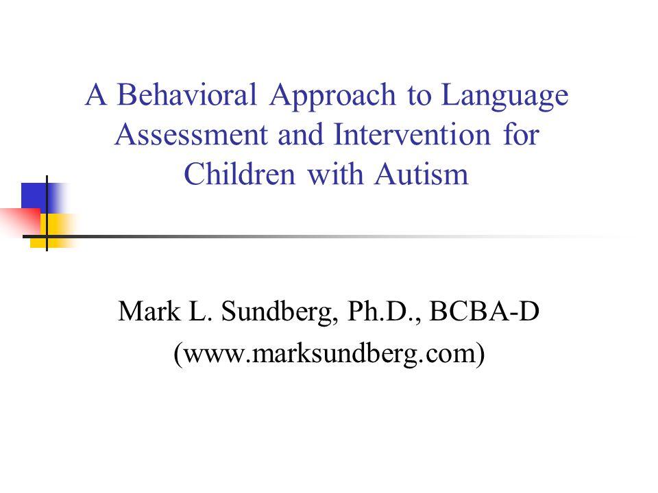 Mark L. Sundberg, Ph.D., BCBA-D (www.marksundberg.com)