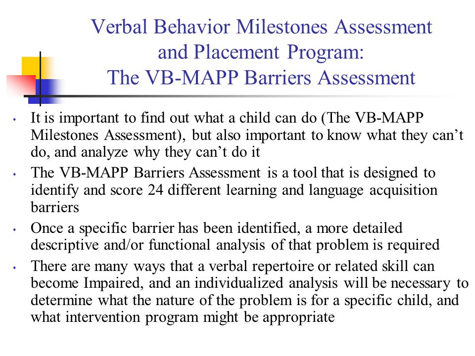 Verbal Behavior Milestones Assessment and Placement Program: The VB-MAPP Barriers Assessment