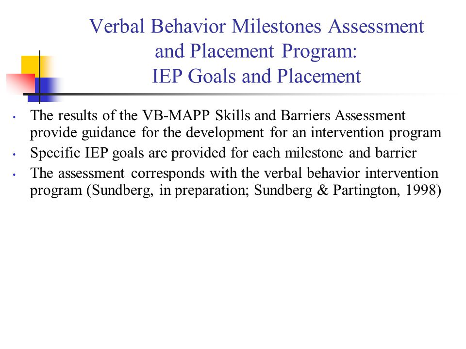 Verbal Behavior Milestones Assessment and Placement Program: IEP Goals and Placement