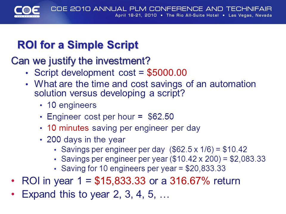 ROI for a Simple Script Can we justify the investment