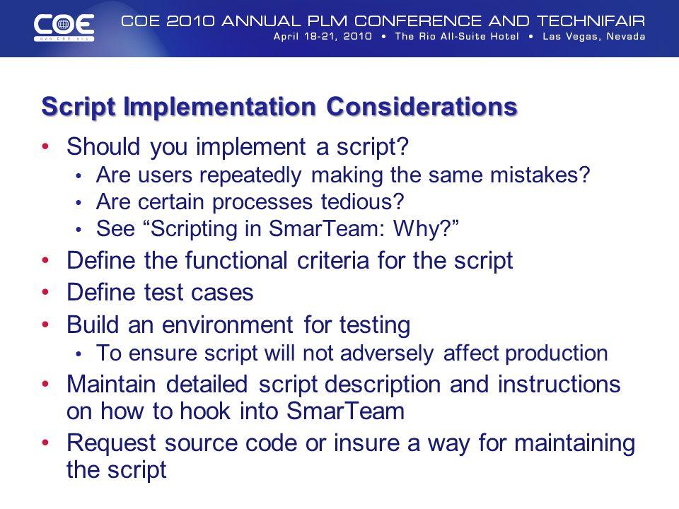 Script Implementation Considerations