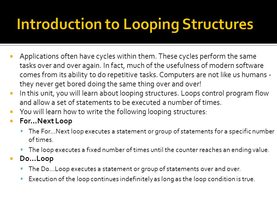 Introduction to Looping Structures