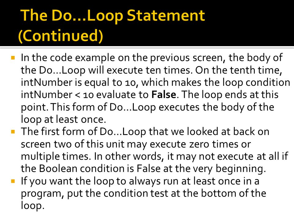 The Do...Loop Statement (Continued)