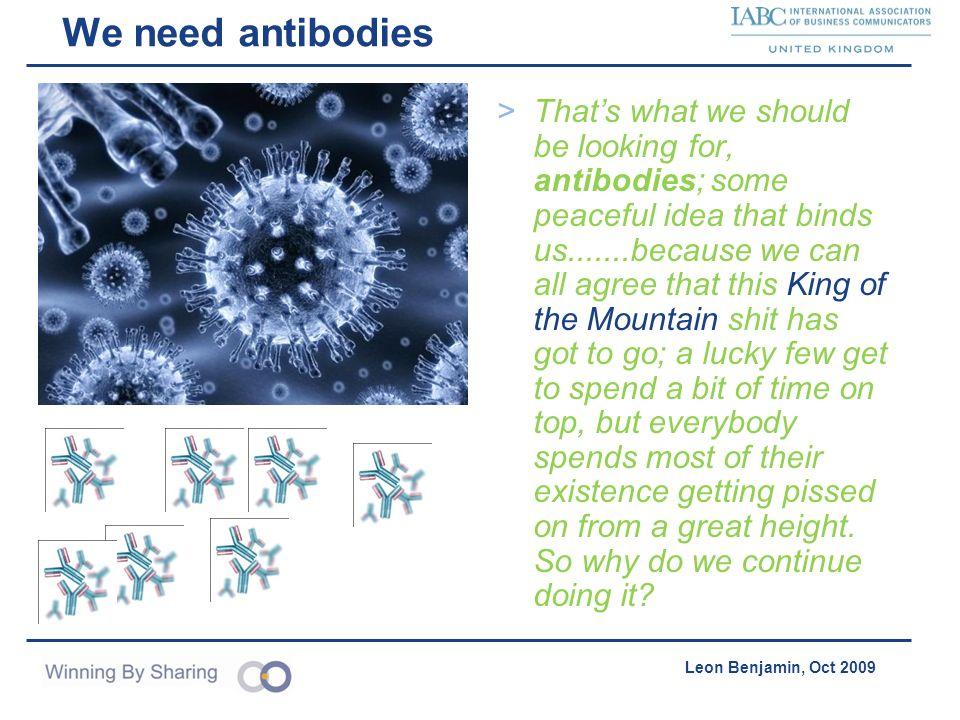 We need antibodies