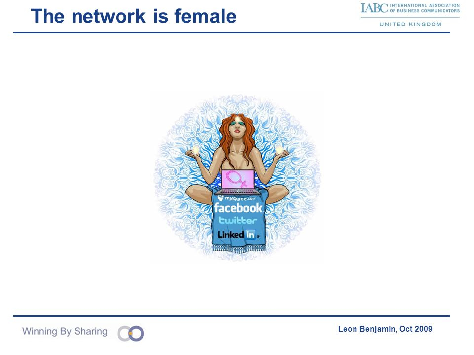 The network is female