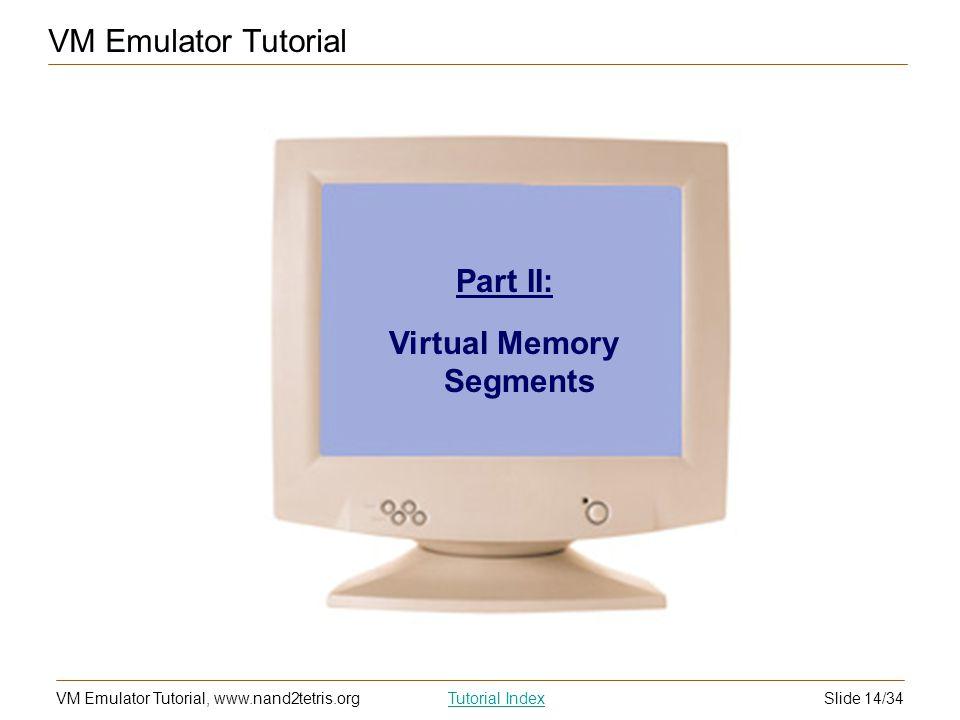 Virtual Memory Segments