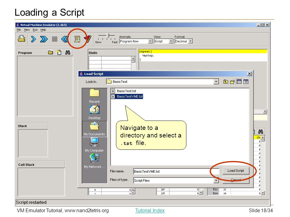 Loading a Script Navigate to a directory and select a .tst file.