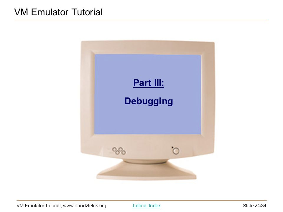 VM Emulator Tutorial Part III: Debugging