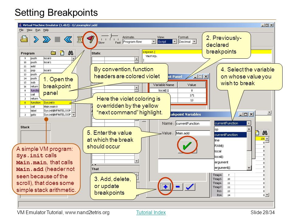 Setting Breakpoints 2. Previously-declared breakpoints