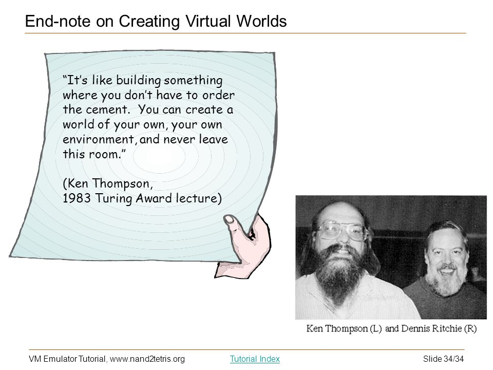 End-note on Creating Virtual Worlds