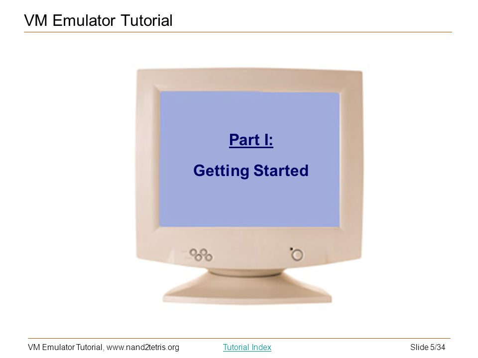 VM Emulator Tutorial Part I: Getting Started