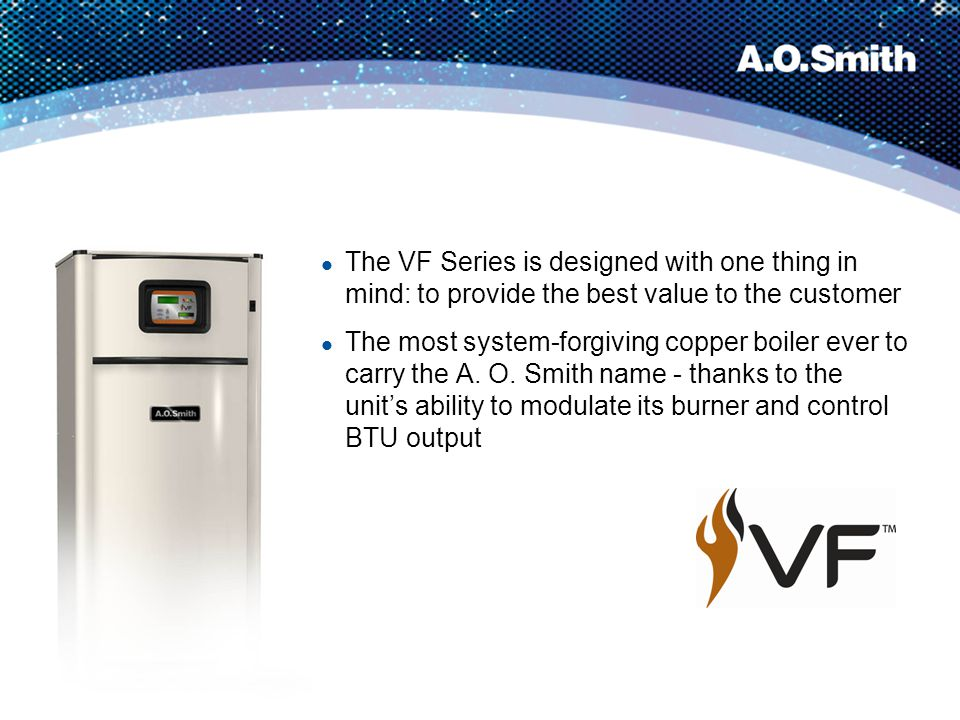 The VF Series is designed with one thing in mind: to provide the best value to the customer