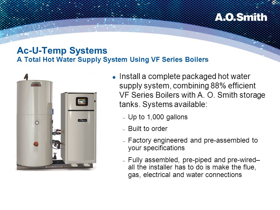 Ac-U-Temp Systems A Total Hot Water Supply System Using VF Series Boilers