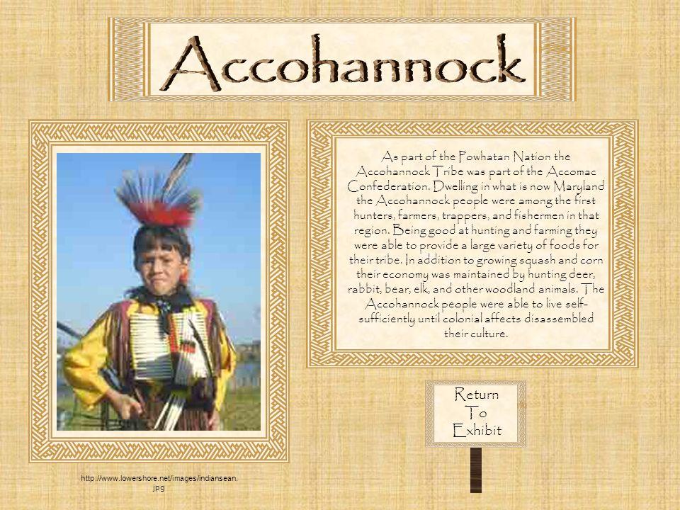 Accohannock Return To Exhibit