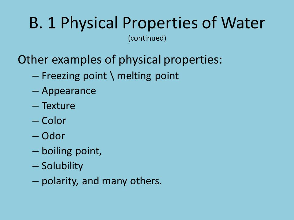B. 1 Physical Properties of Water (continued)
