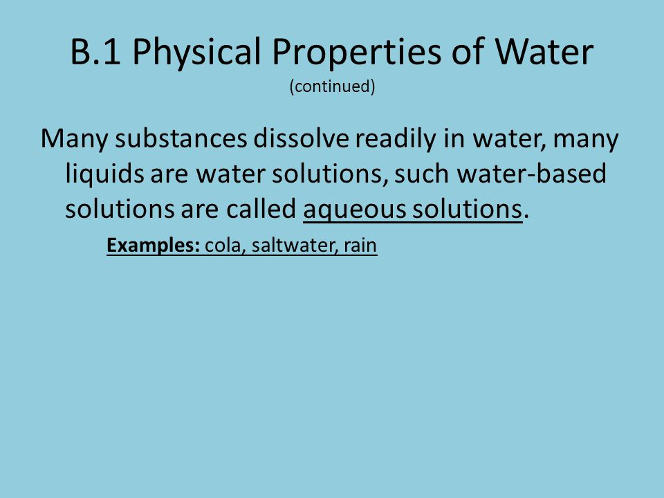 B.1 Physical Properties of Water (continued)