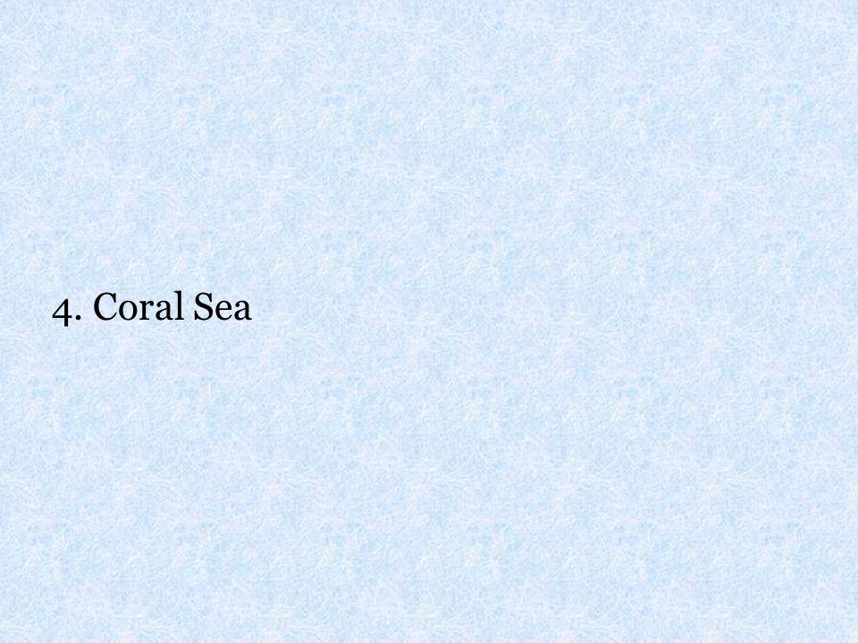 4. Coral Sea