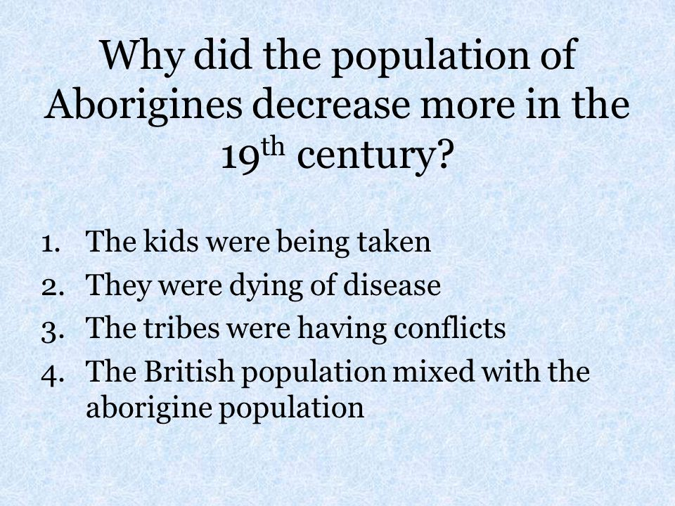 Why did the population of Aborigines decrease more in the 19th century