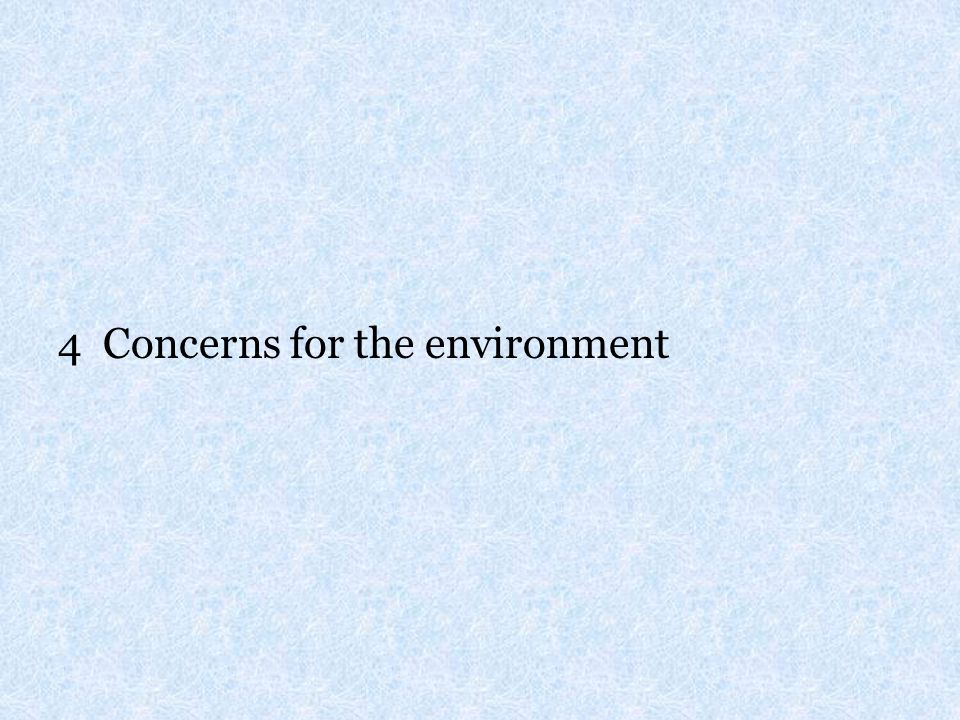 4 Concerns for the environment