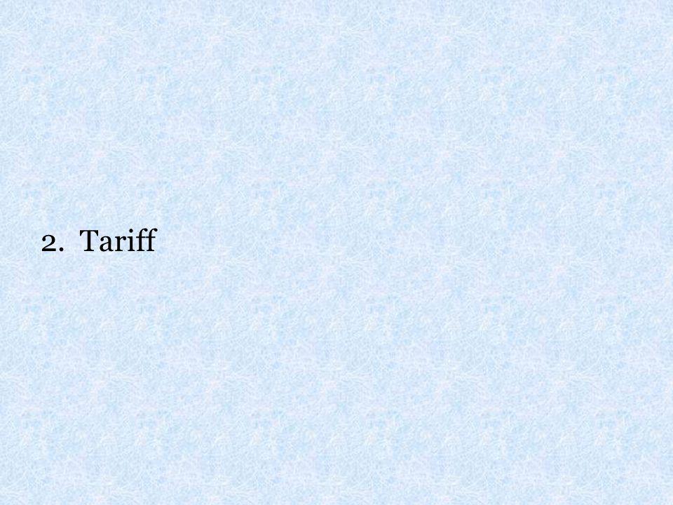 2. Tariff