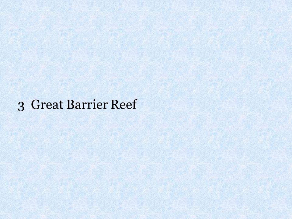 3 Great Barrier Reef
