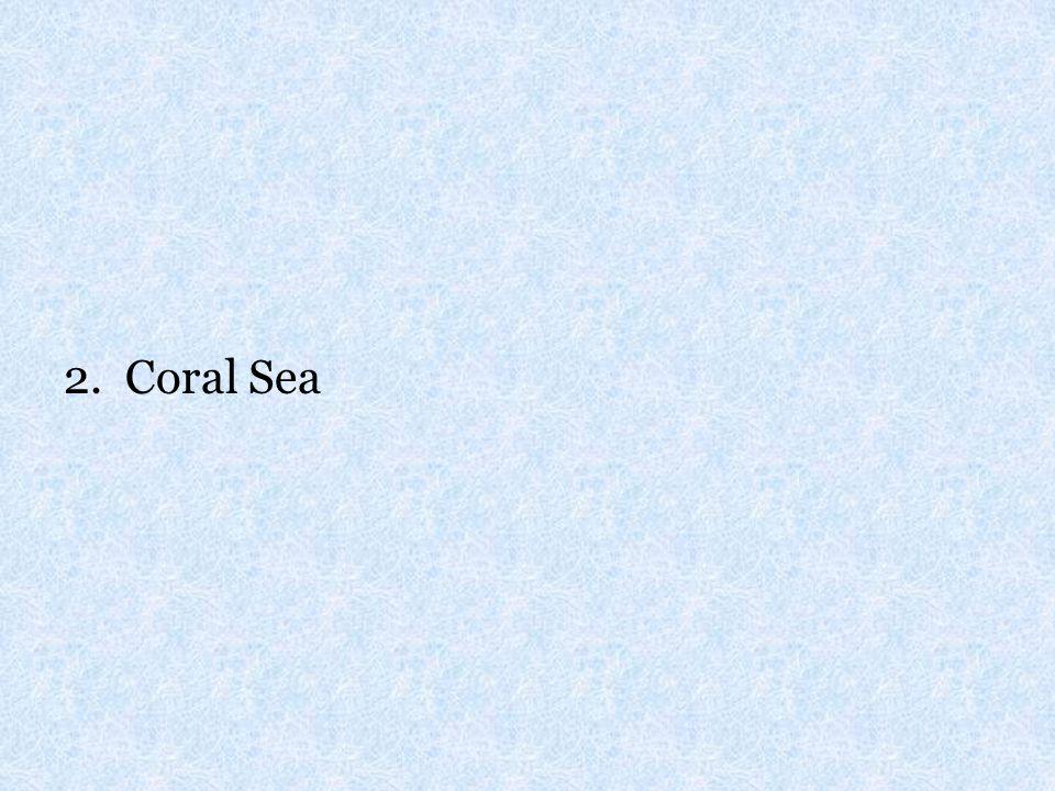 2. Coral Sea