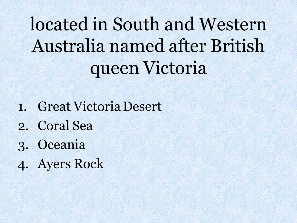 located in South and Western Australia named after British queen Victoria